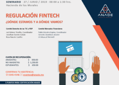 "Resumen del Seminario ""Regulación Fintech"" organizado por ANADE."