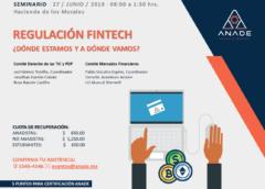"""Resumen del Seminario """"Regulación Fintech"""" organizado por ANADE."""