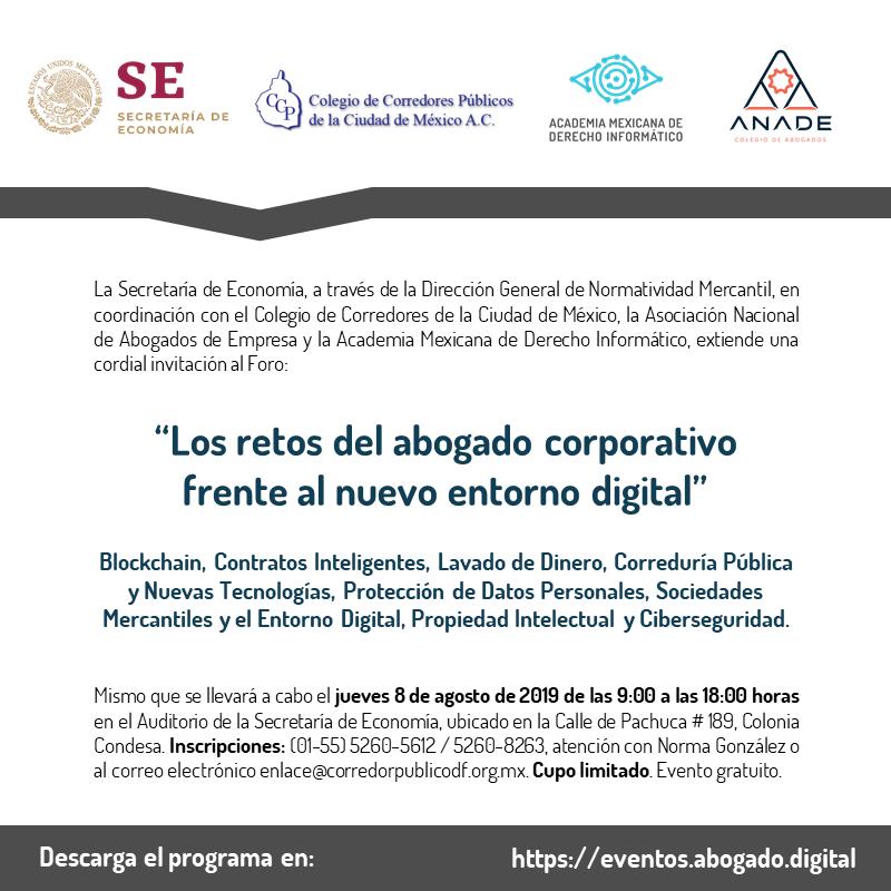 Foro: Los retos del abogado corporativo frente al nuevo entorno digital. @ Auditorio de la Secretaría de Economía