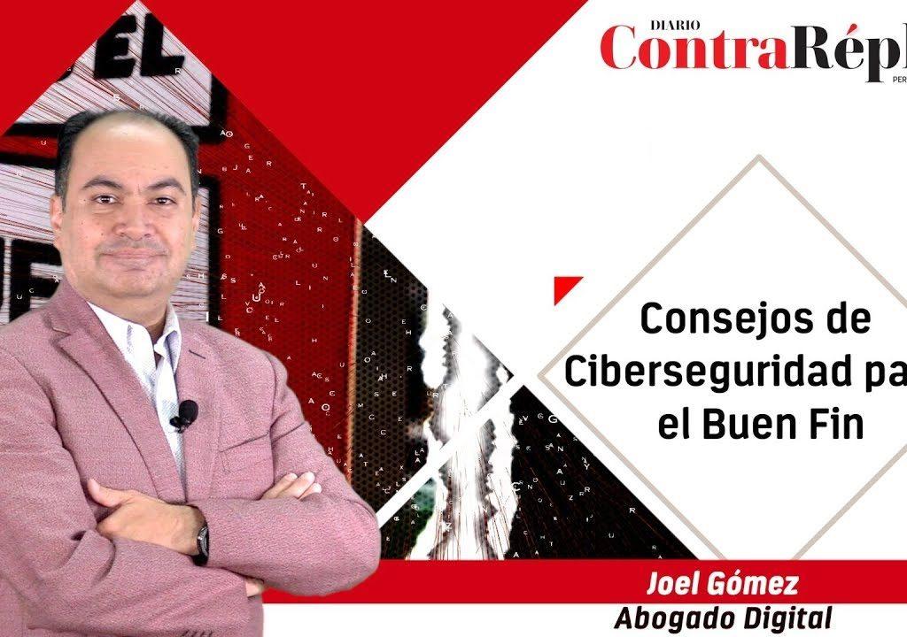 107. Consejos de ciberseguridad para el Buen Fin